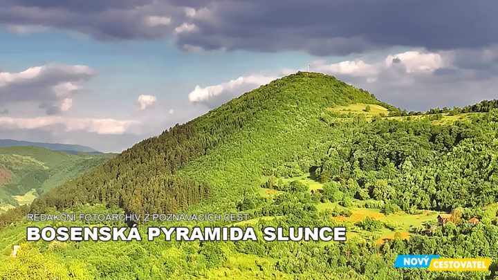 Bosenská pyramida Slunce