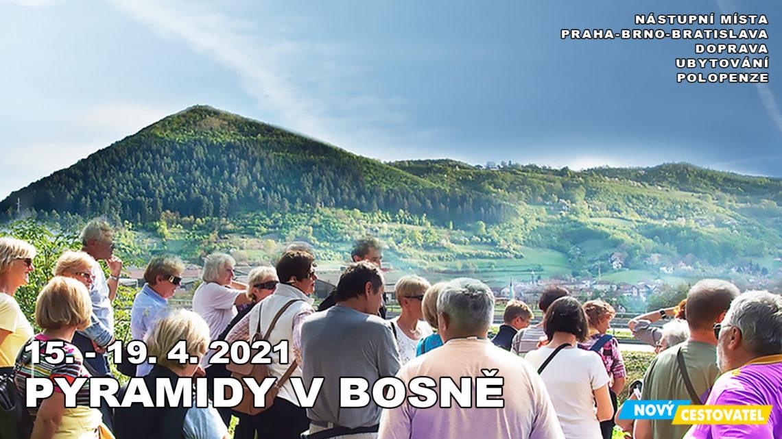 21-04 Pyramidy v Bosně