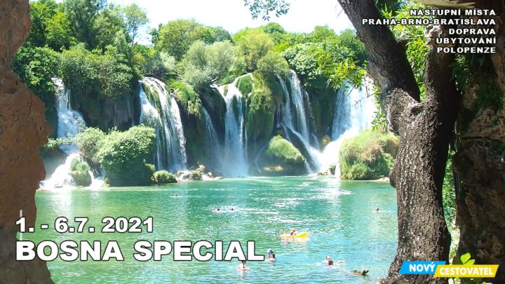21-07 Bosna special, pyramidy vodopády a moře