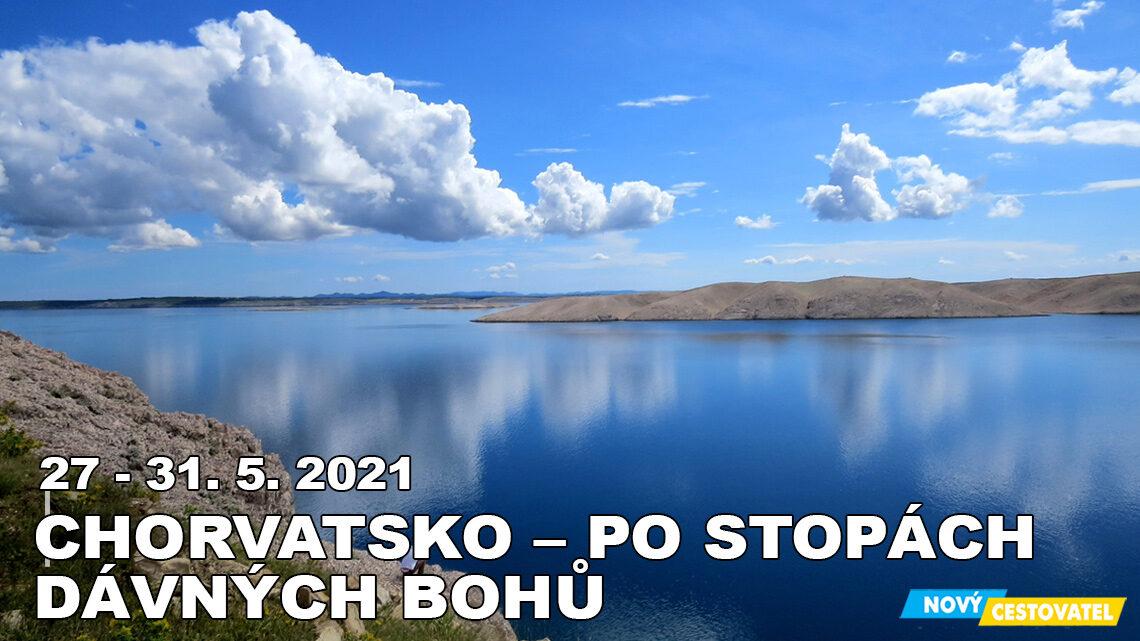 21-05 Chorvatsko, po stopách bohů