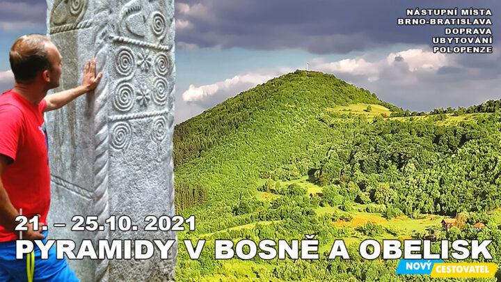 21-10 Bosenské pyramidy a obelisk