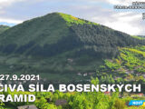 21-09 Léčivá síla bosenských pyramid