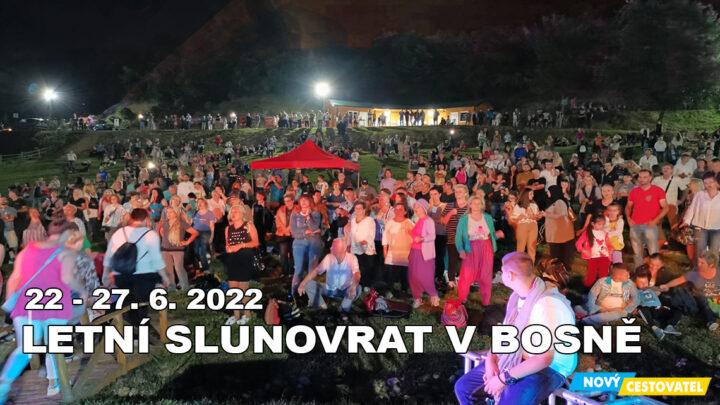 22-06 Letní slunovrat v Bosně